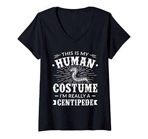 Womens Human Costume Im Really a Centipede Halloween Gift V-Neck T-Shirt -