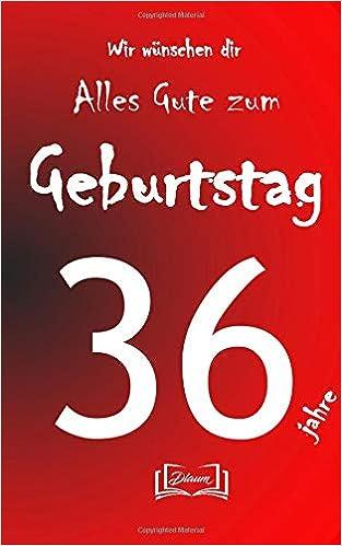 Alles Gute Zum Geburtstag 36 Jahre Geburtstagsbuch Größe M