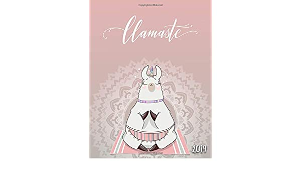 Llamaste 2019: Cute Unicorn Lama Mandala Weekly and Monthly ...
