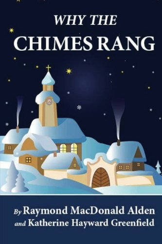 (Why the Chimes Rang (Illustrated) )