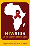 HIV/AIDS and the Security Sector in Africa, , 9280812092