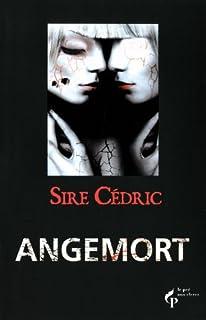 Angemort, Sire Cédric
