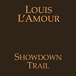 Showdown Trail (Dramatized)