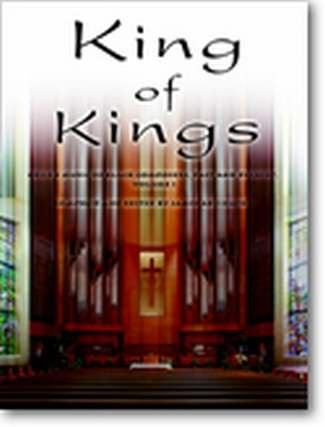 Books : King of Kings: Organ Music of Black Composers, Past and Present, Volume 1