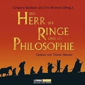 Der Herr der Ringe und die Philosophie Hörbuch