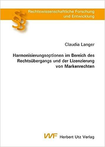 Book Harmonisierungsoptionen im Bereich des Rechtsübergangs und der Lizenzierung von Markenrechten
