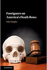 Foreigners on America's Death Rows Hardcover