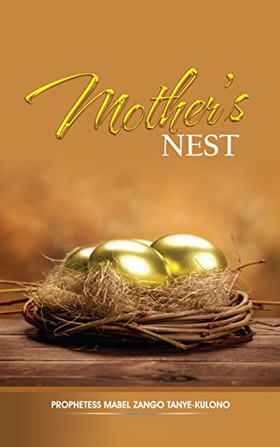 Mother's Nest: The uniqueness of a woman A woman, but a builder characteristic of a good woman Her modest outward appearance setting proper priories prayer line (Nest Builder)