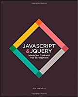 JavaScript and JQuery: Interactive Front-End Web Development Front Cover