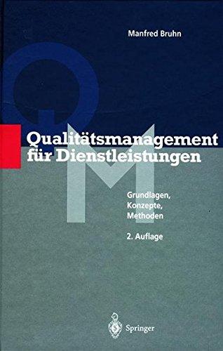 Qualitätsmanagement für Dienstleistungen. Grundlagen, Konzepte, Methoden