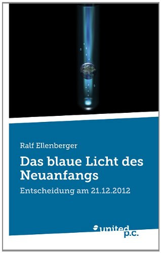Download Das Blaue Licht Des Neuanfangs (German Edition) pdf epub