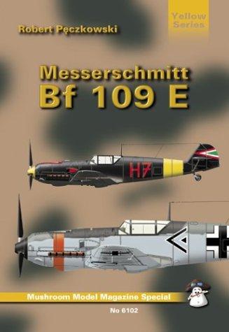 Messerschmitt BF 109 E (Mushroom Model Magazine Special: Yellow Series) pdf epub