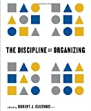 The Discipline of Organizing, , 0262518503