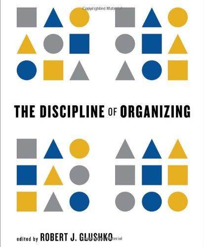 Book cover from The Discipline of Organizing (The MIT Press) by Karol Krol