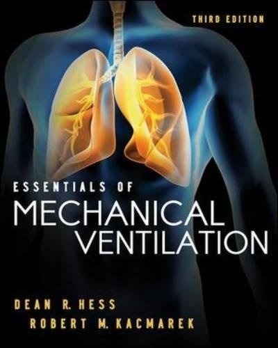 - Essentials of Mechanical Ventilation, Third Edition