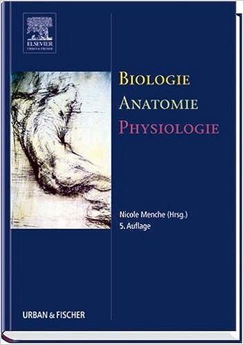 Biologie Anatomie Physiologie: Kompaktes Lehrbuch für die ...