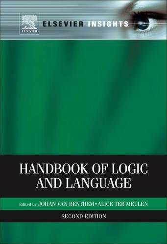 Handbook of Logic and Language, Second Edition (Elsevier Insights) by Elsevier