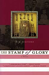 The Stamp of Glory: A Novel of the Abolitionist Movement