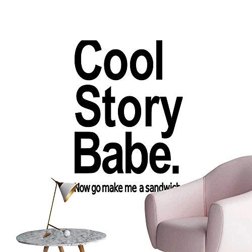 efdbc8b5ff16c Wall Decals Cool Story Babe Now Go Make Me A Sandwich Fun Phrase Sarcastic  Slang Environmental
