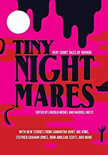 Book Cover: Tiny Nightmares: Very Short Stories of Horror