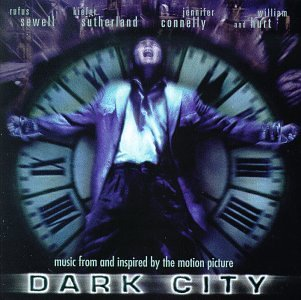 Dark City: Music From And Inspired By The Motion Picture ()