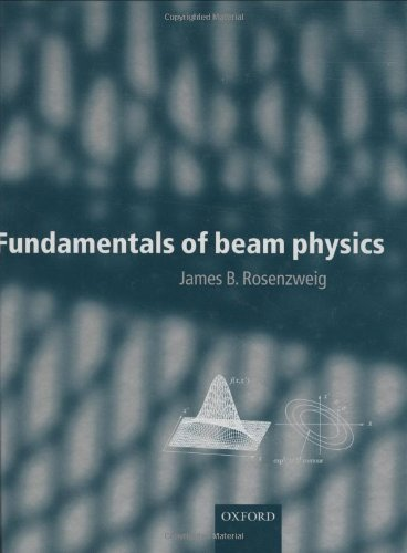 Fundamentals of Beam Physics