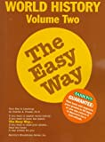 World History the Easy Way Volume Two (Easy Way Series), Charles A. Frazee, 0812097661