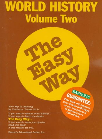 2: World History the Easy Way Volume Two (Easy Way Series)