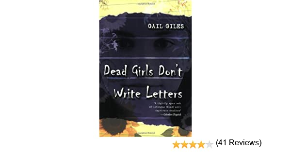 amazoncom dead girls dont write letters 9780689866241 gail giles books