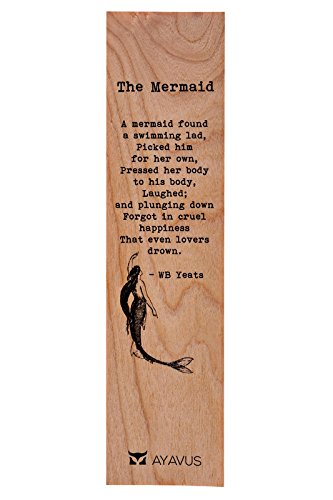 The Mermaid Poem - William Butler Yeats - Wood Bookmark Quotes Gift for Readers Poets Writers Swimming Lad Lovers Happiness Made in USA from AYAVUS