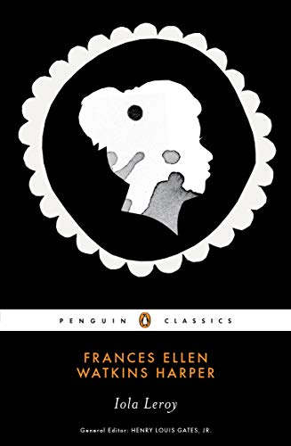 Iola Leroy (Penguin Classics)