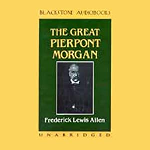 The Great Pierpont Morgan Audiobook