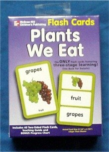 Plants We Eat Flash Cards by McGraw-Hill, Includes 40 Two-Sided Flash Cards with Bonus Progress Chart by McGraw Hill