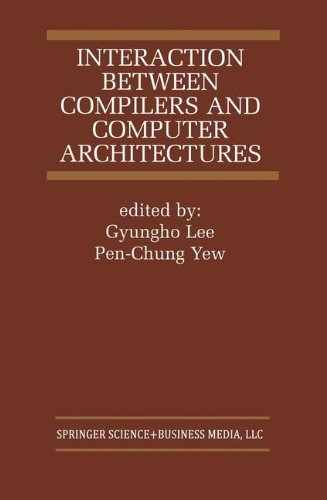 Interaction Between Compilers and Computer Architectures (The Springer International Series in Engineering and Computer Science) by Brand: Springer