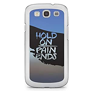 Inspirational Samsung Galaxy S3 Transparent Edge Case - Hold On Pain Ends
