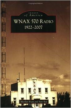 Descargar Libro Kindle Wnax 570 Radio: 1922-2007 PDF Español