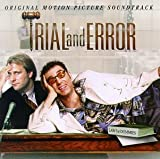 Trial And Error: Original Motion Picture Soundtrack