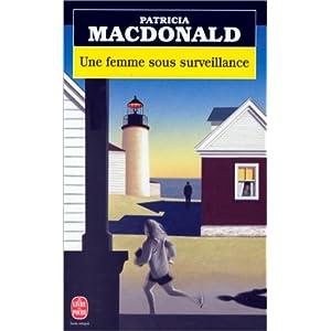 Une femme sous surveillance par MacDonald
