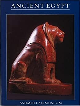 Ancient Egypt (Ancient History, Archaeology & Classical Studies)