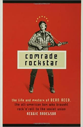 Image result for Comrade Rockstar: The Life and Mystery of Dean Reed