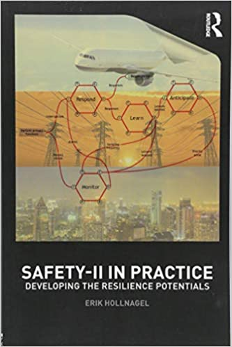 Developing the Resilience Potentials Safety-II in Practice