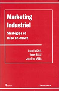 Le marketing industriel par Michel de Salle