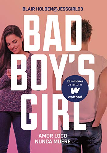 Amor loco nunca muere (Bad Boy s Girl 3)