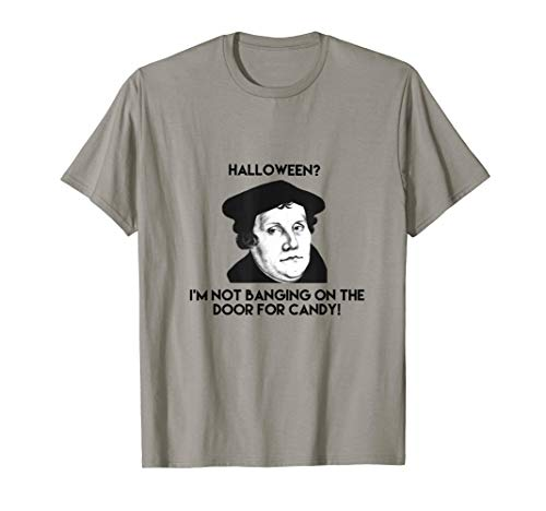 Martin Luther Halloween Reformation Day T-shirt -