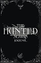 The Hunted series Journal