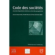Code des sociétés : Et autres dispositions relatives au droit des groupements