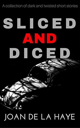 Halloween Scary Story With Food (Sliced and Diced: A collection of dark and twisted short)