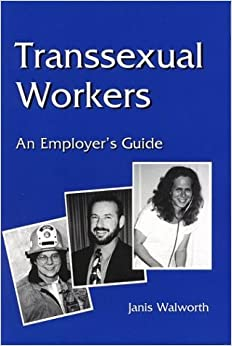 Employer guide transsexual worker