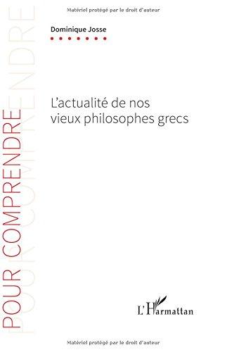 L'actualité de nos vieux philosophes grecs (French Edition) pdf epub