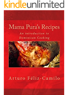 Exquisite dominican cookbook learn how to prepare your own mama puras recipes dominican traditional cooking book forumfinder Choice Image